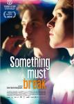 Voir la fiche du Film : Something Must Break