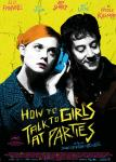 Voir la fiche du Film : How To Talk To Girls At Parties