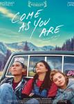 Voir la fiche du Film : Come as you are